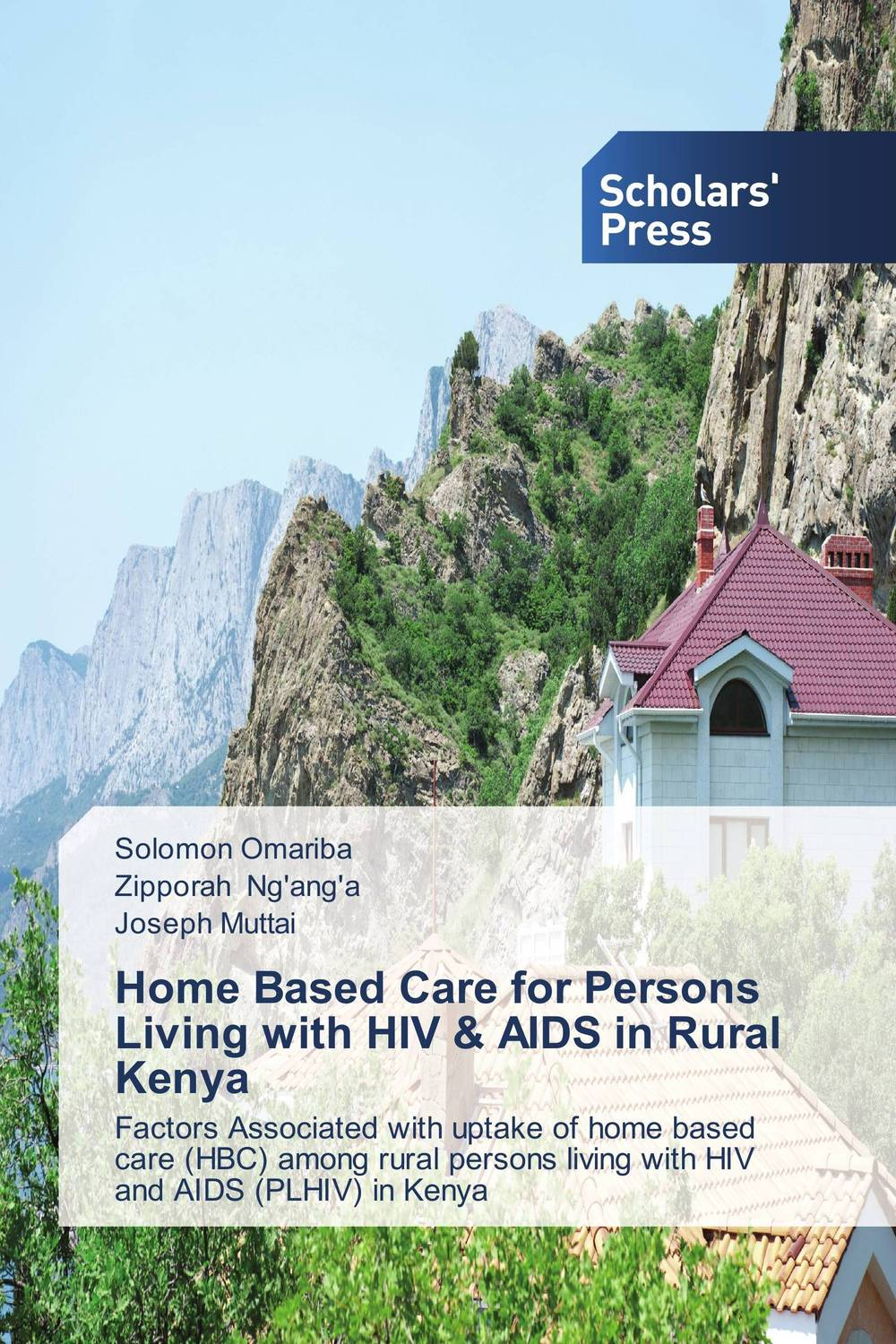 Home Based Care for Persons Living with HIV & AIDS in Rural Kenya