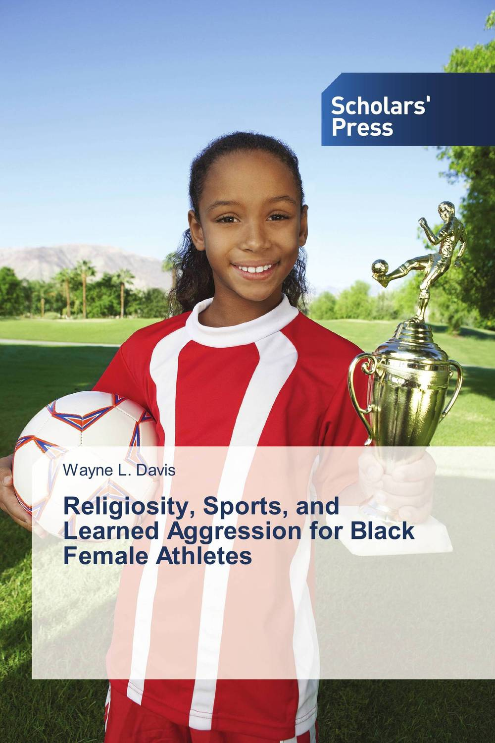 Religiosity, Sports, and Learned Aggression for Black Female Athletes