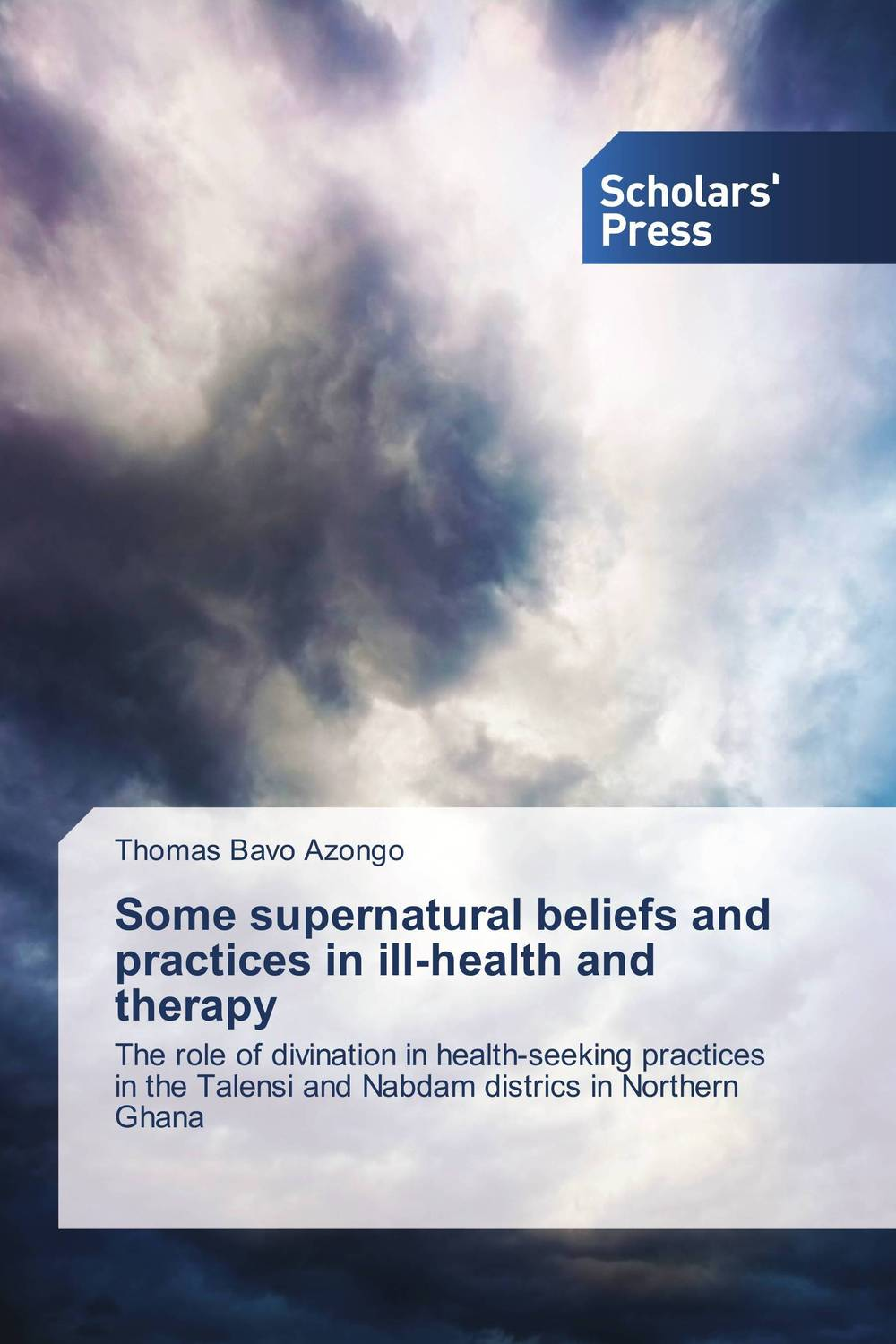 Some supernatural beliefs and practices in ill-health and therapy marco zolow spirituality in health and wellness practices of older adults
