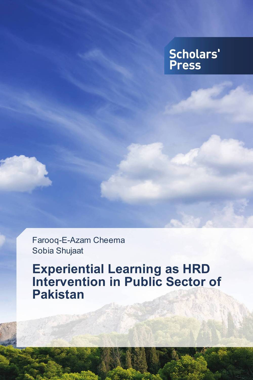 Experiential Learning as HRD Intervention in Public Sector of Pakistan atiq ur rehman azhar mansur khan and rashid ahmed khan hrd practices in the public sector of pakistan