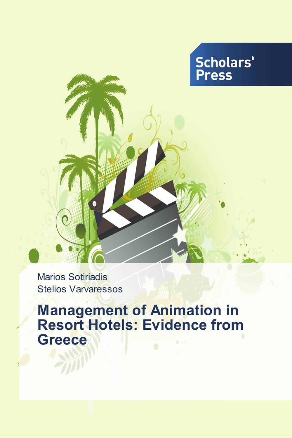 Management of Animation in Resort Hotels: Evidence from Greece