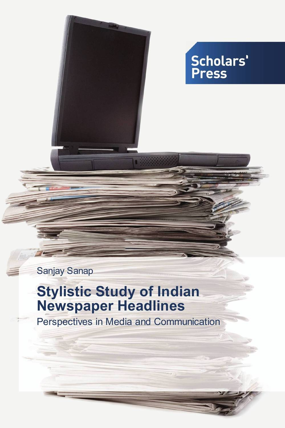 Stylistic Study of Indian Newspaper Headlines multilingualism and language choice for news delivery