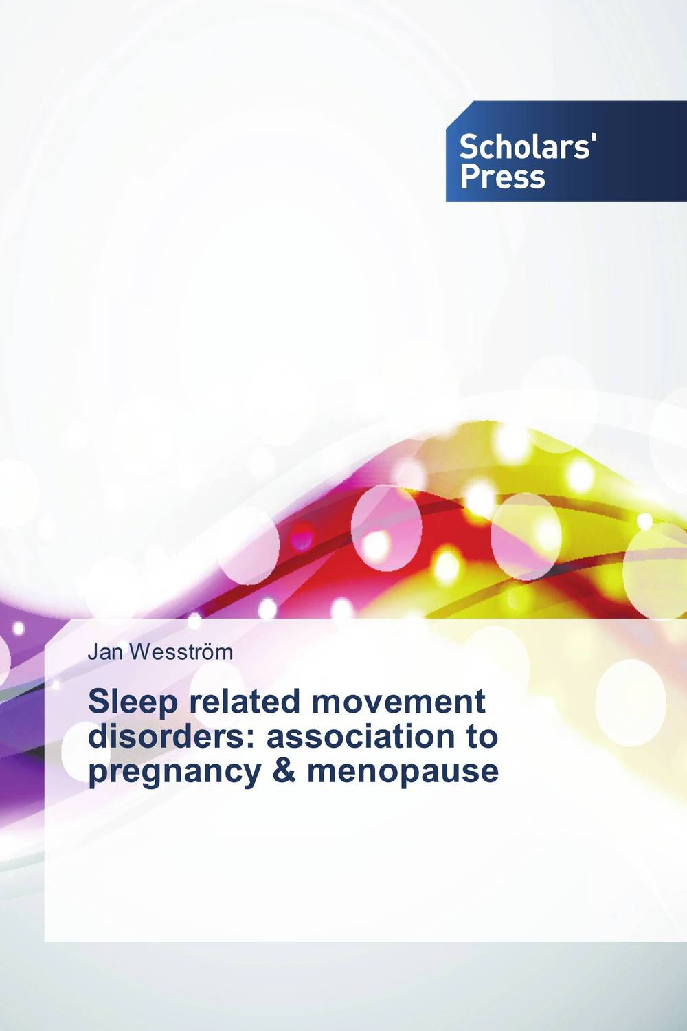Sleep related movement disorders: association to pregnancy & menopause midlife madness or menopause