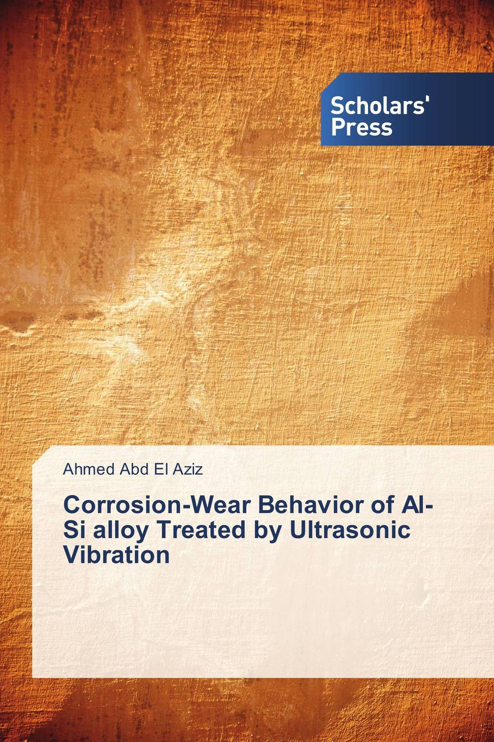Corrosion-Wear Behavior of Al-Si alloy Treated by Ultrasonic Vibration emote alloy
