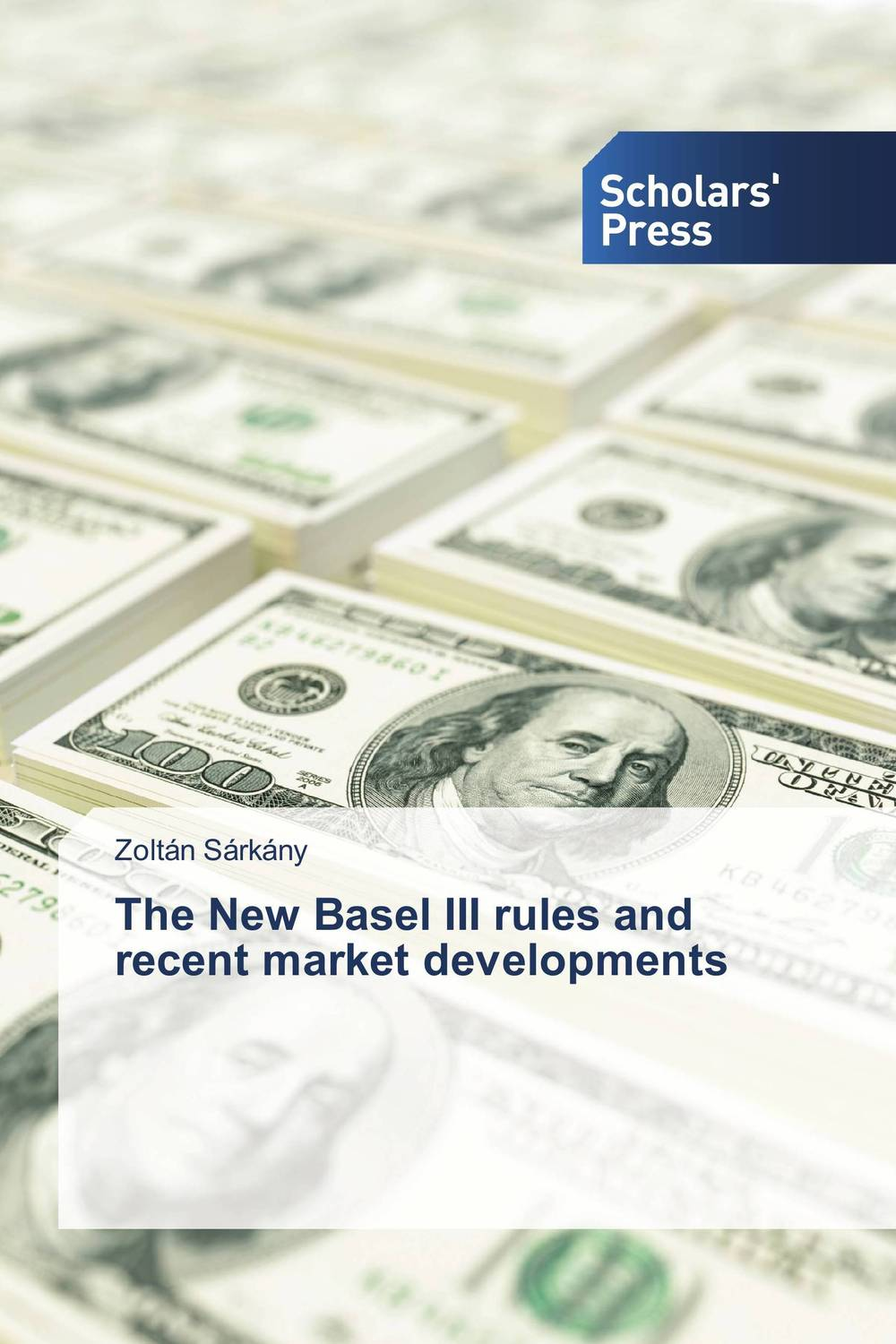 The New Basel III rules and recent market developments new order new order the best of