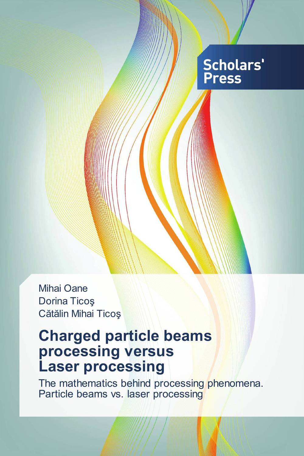 Charged particle beams processing versus Laser processing