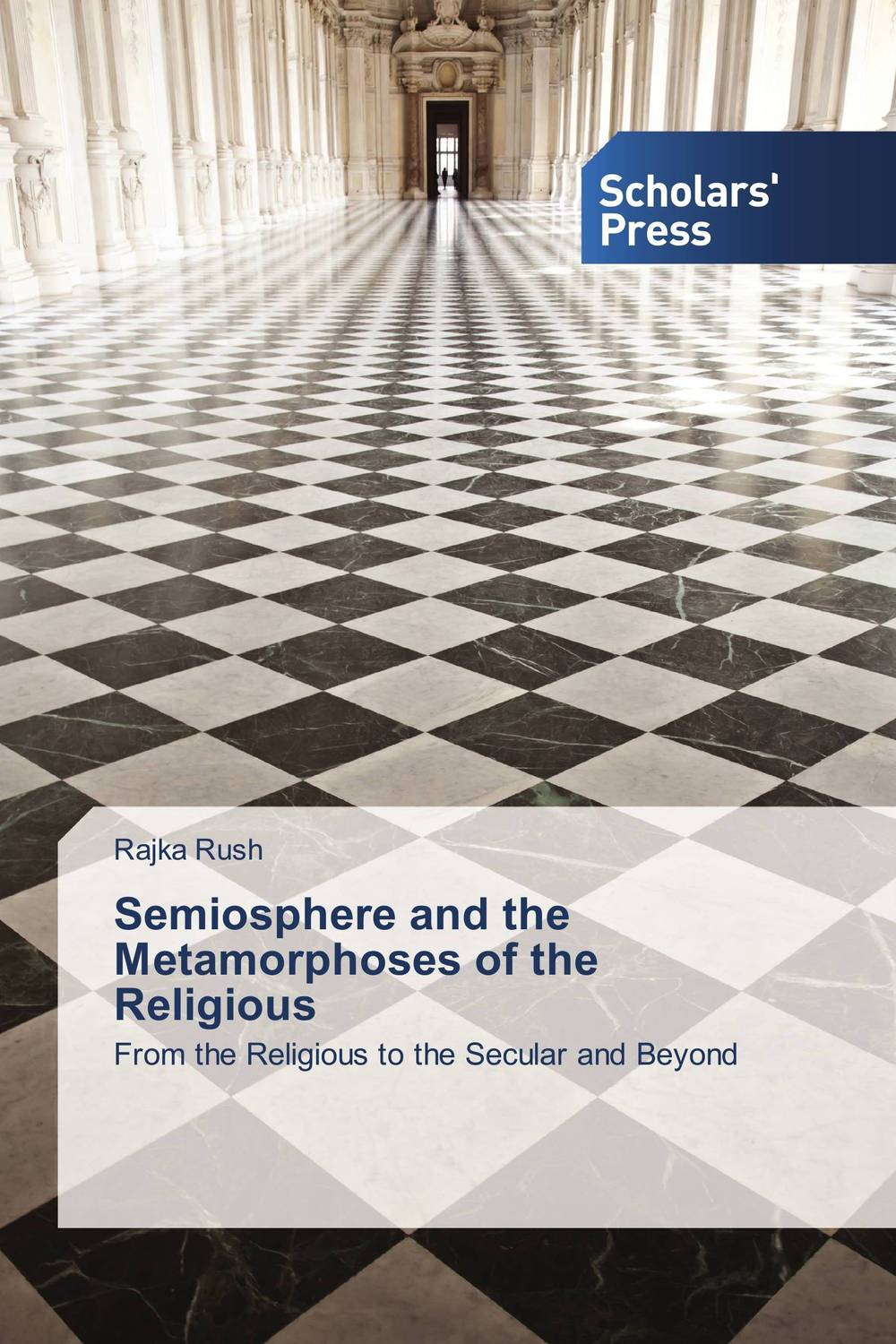 Semiosphere and the Metamorphoses of the Religious the counterlife