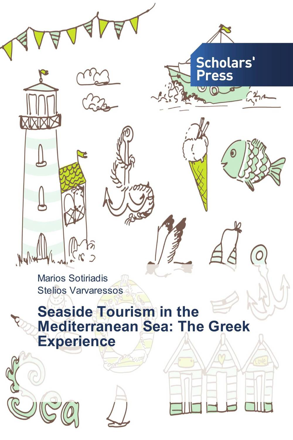 Seaside Tourism in the Mediterranean Sea: The Greek Experience sea of spa крем морковный универсальный 500 мл