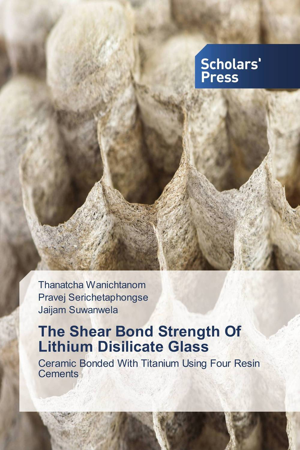 The Shear Bond Strength Of Lithium Disilicate Glass 53 16
