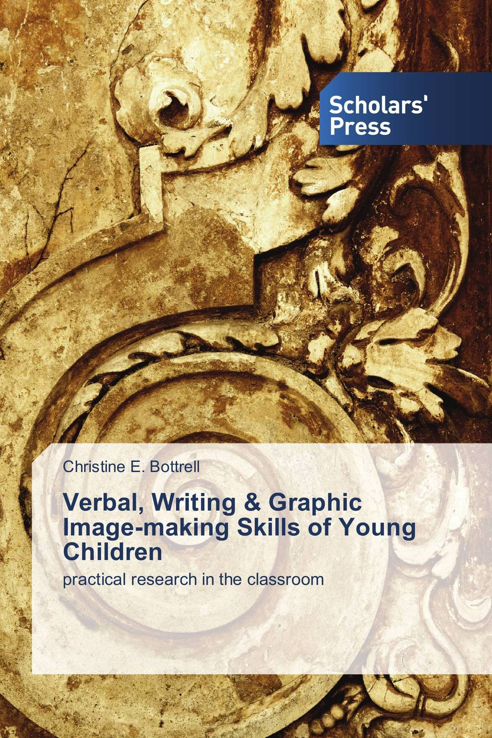 Verbal, Writing & Graphic Image-making Skills of Young Children alan roxburgh missional map making skills for leading in times of transition