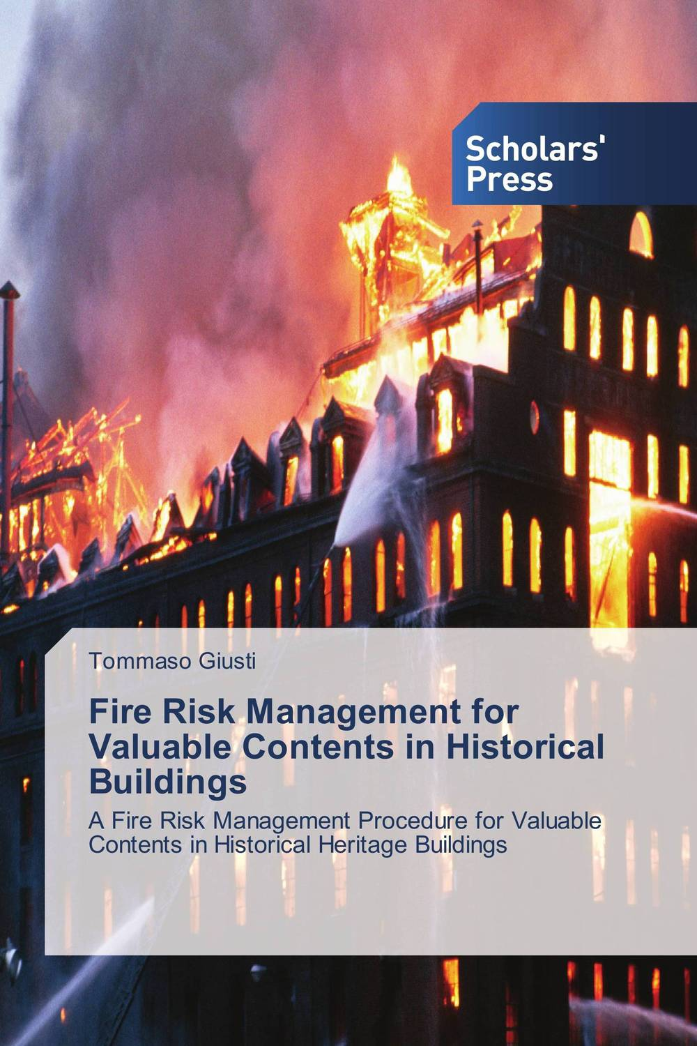Fire Risk Management for Valuable Contents in Historical Buildings practical risk assessment for project management