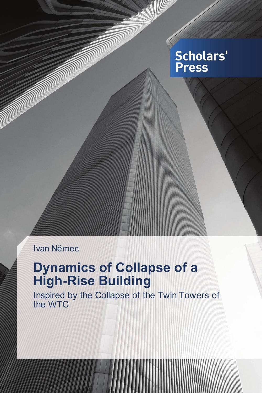 Dynamics of Collapse of a High-Rise Building janet norton on the other side the fall