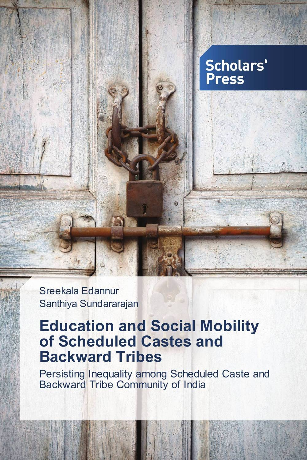 Education and Social Mobility of Scheduled Castes and Backward Tribes space and mobility in palestine