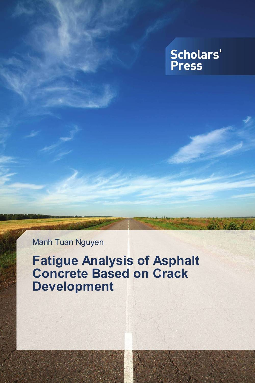 где купить Fatigue Analysis of Asphalt Concrete Based on Crack Development по лучшей цене