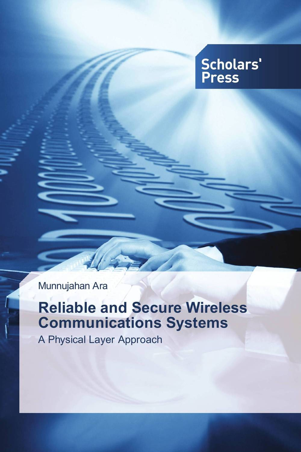Reliable and Secure Wireless Communications Systems wireless ofdm and mimo ofdm communications