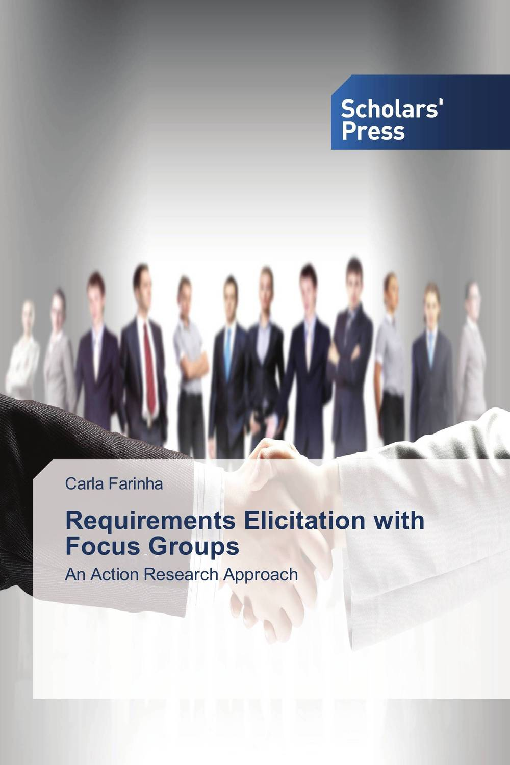 Requirements Elicitation with Focus Groups selecting software requirements elicitation techniques