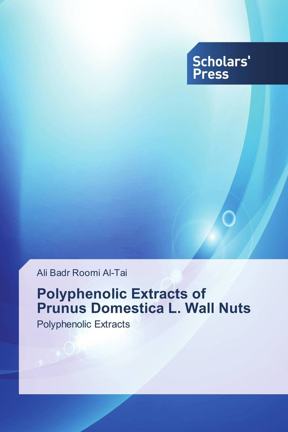 Polyphenolic Extracts of Prunus Domestica L. Wall Nuts in vitro activities of asparagus racemosus root extracts
