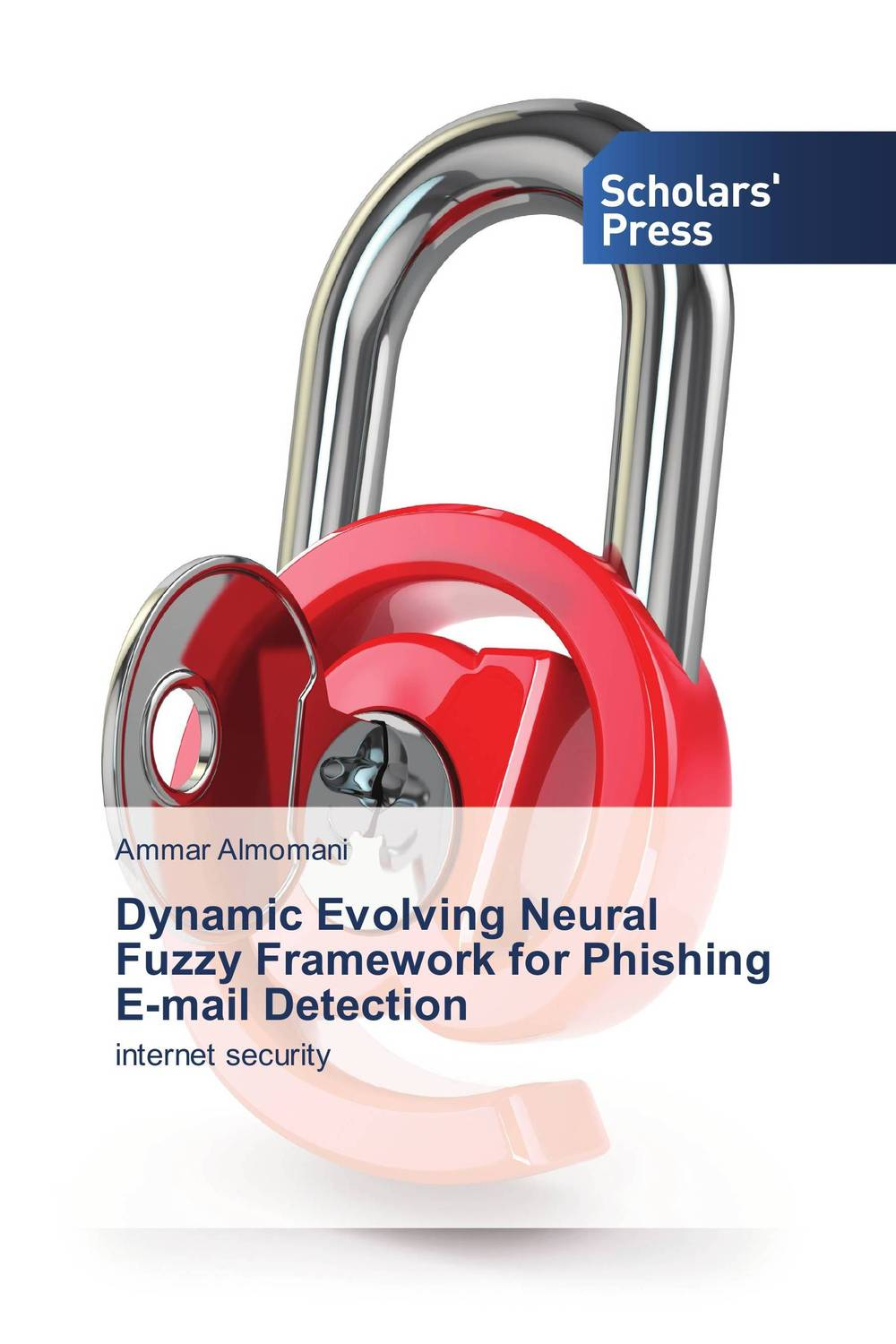 Dynamic Evolving Neural Fuzzy Framework for Phishing E-mail Detection aygun nusrat alasgarova financial risk forecasting using neuro fuzzy approach