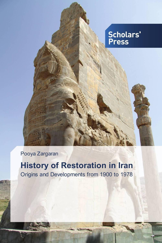 цены History of Restoration in Iran