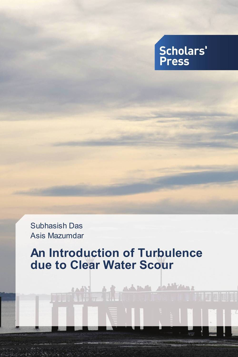 An Introduction of Turbulence due to Clear Water Scour mohamed hemida abd alla introduction to basic bacteriology