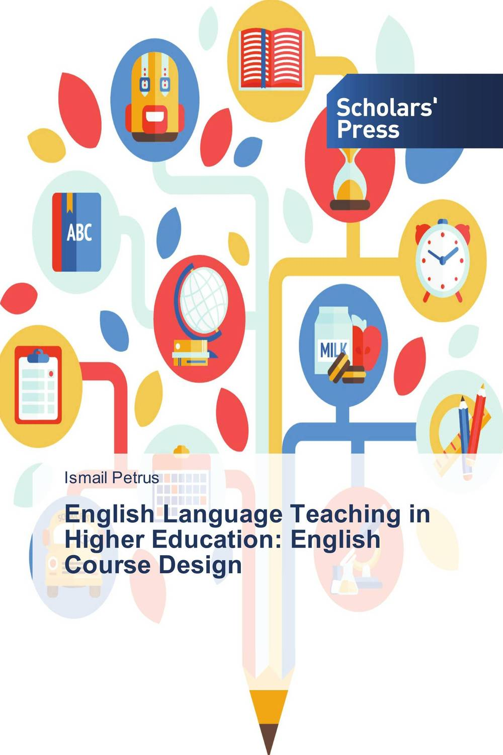 English Language Teaching in Higher Education: English Course Design the teaching of english pronunciation in indian higher primary schools