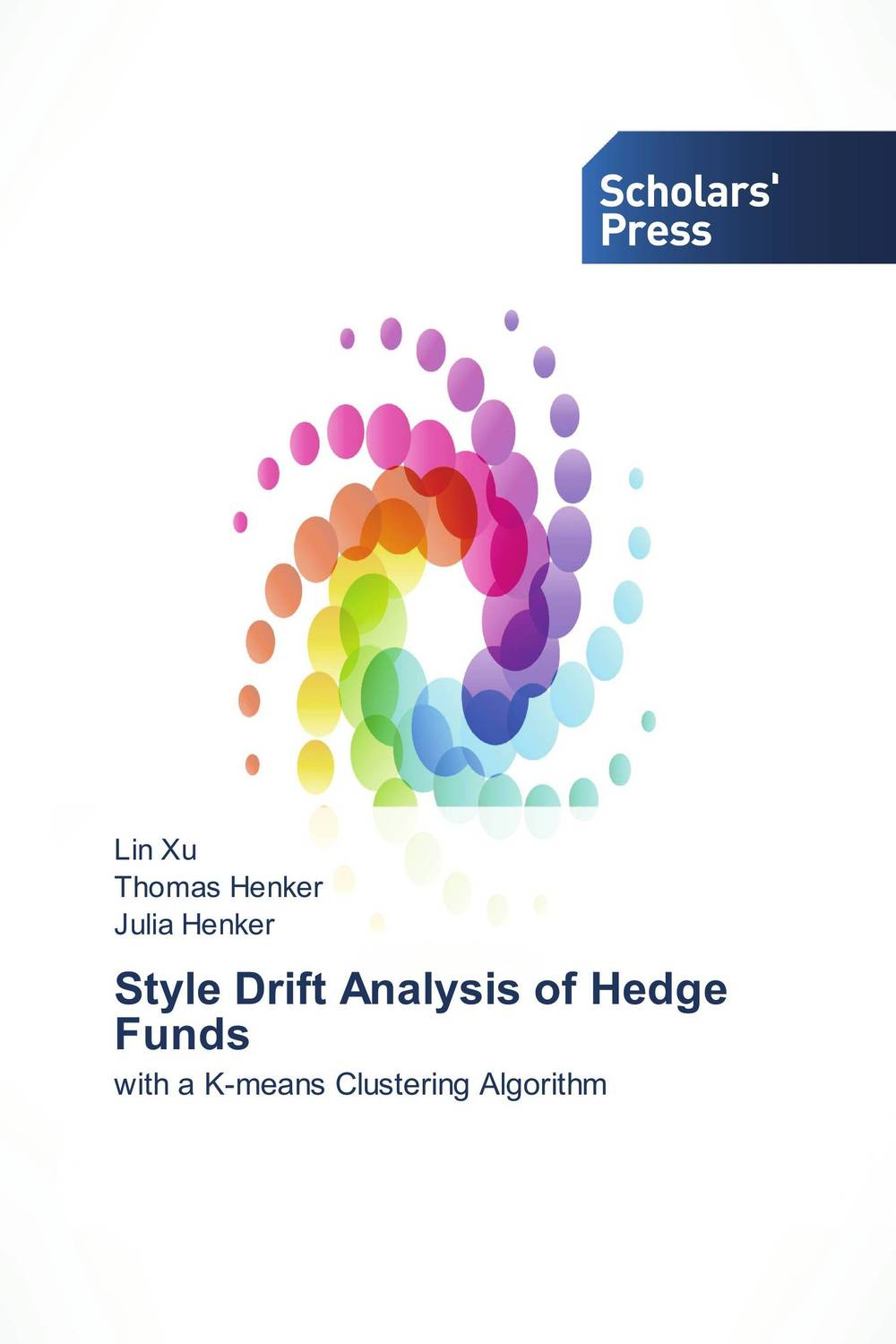 Style Drift Analysis of Hedge Funds the hedge fund mechanism and global financial disasters