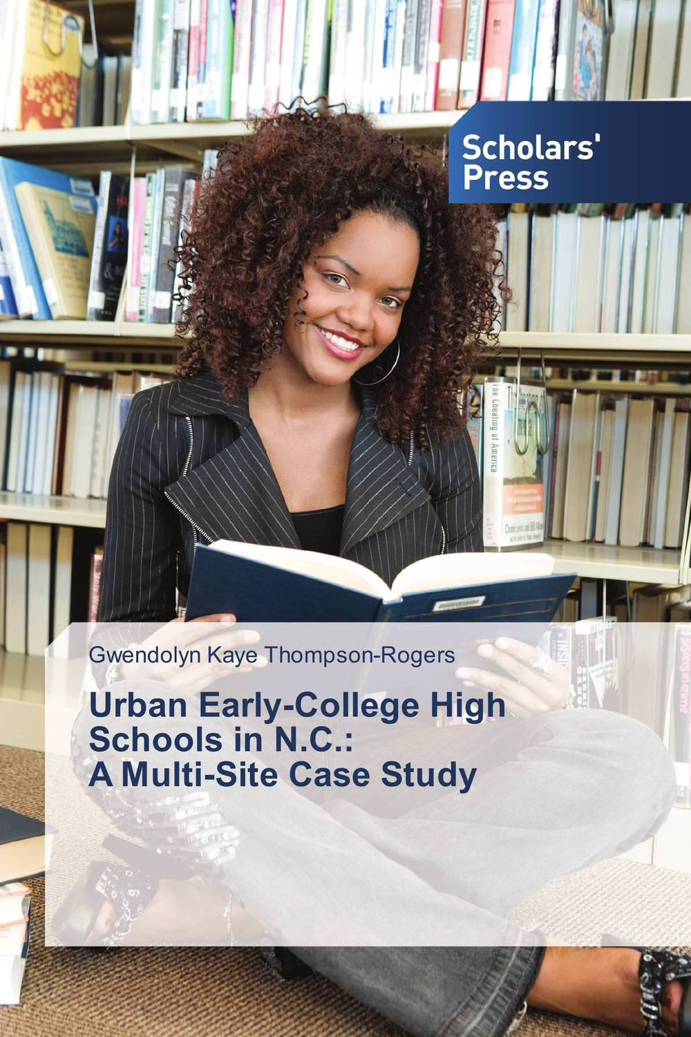Urban Early-College High Schools in N.C.: A Multi-Site Case Study martinez
