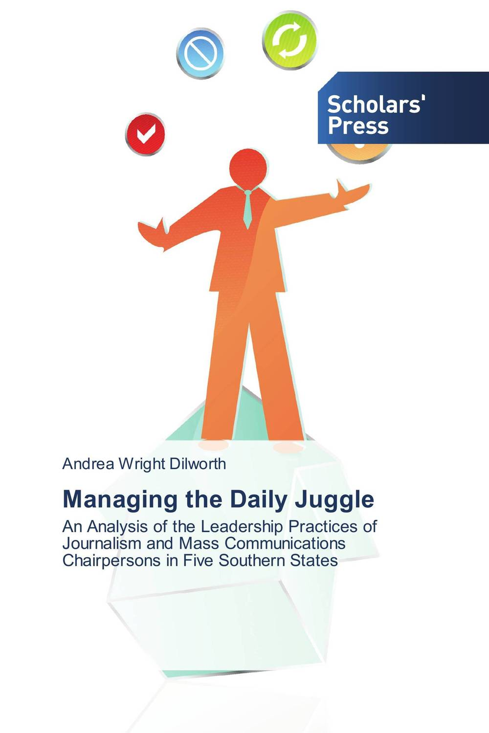 Managing the Daily Juggle managing projects made simple