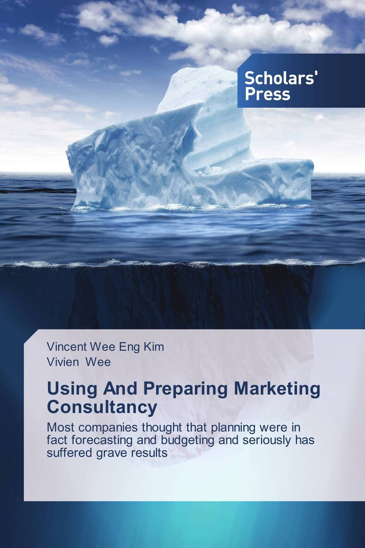 Using And Preparing Marketing Consultancy