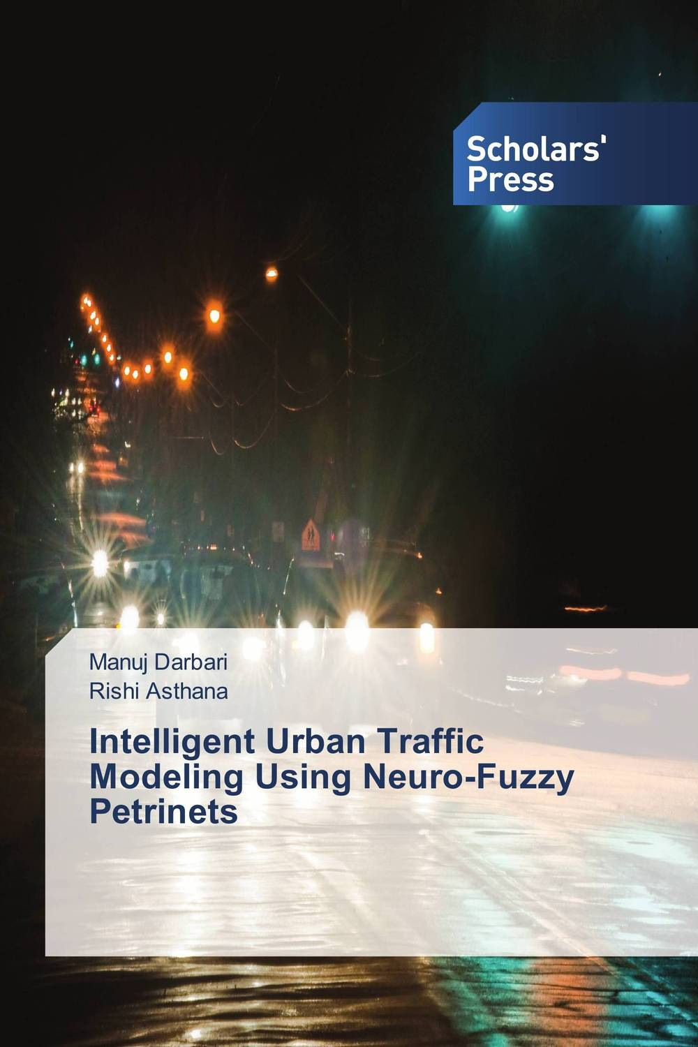 Intelligent Urban Traffic Modeling Using Neuro-Fuzzy Petrinets aygun nusrat alasgarova financial risk forecasting using neuro fuzzy approach