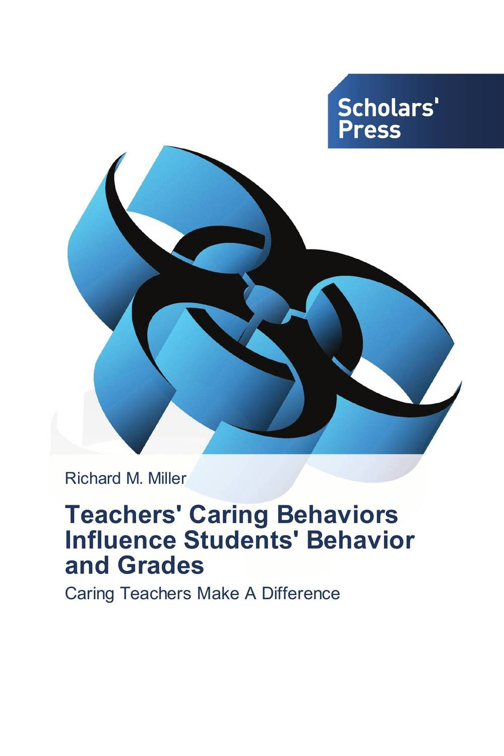 Teachers' Caring Behaviors Influence Students' Behavior and Grades sharing is caring