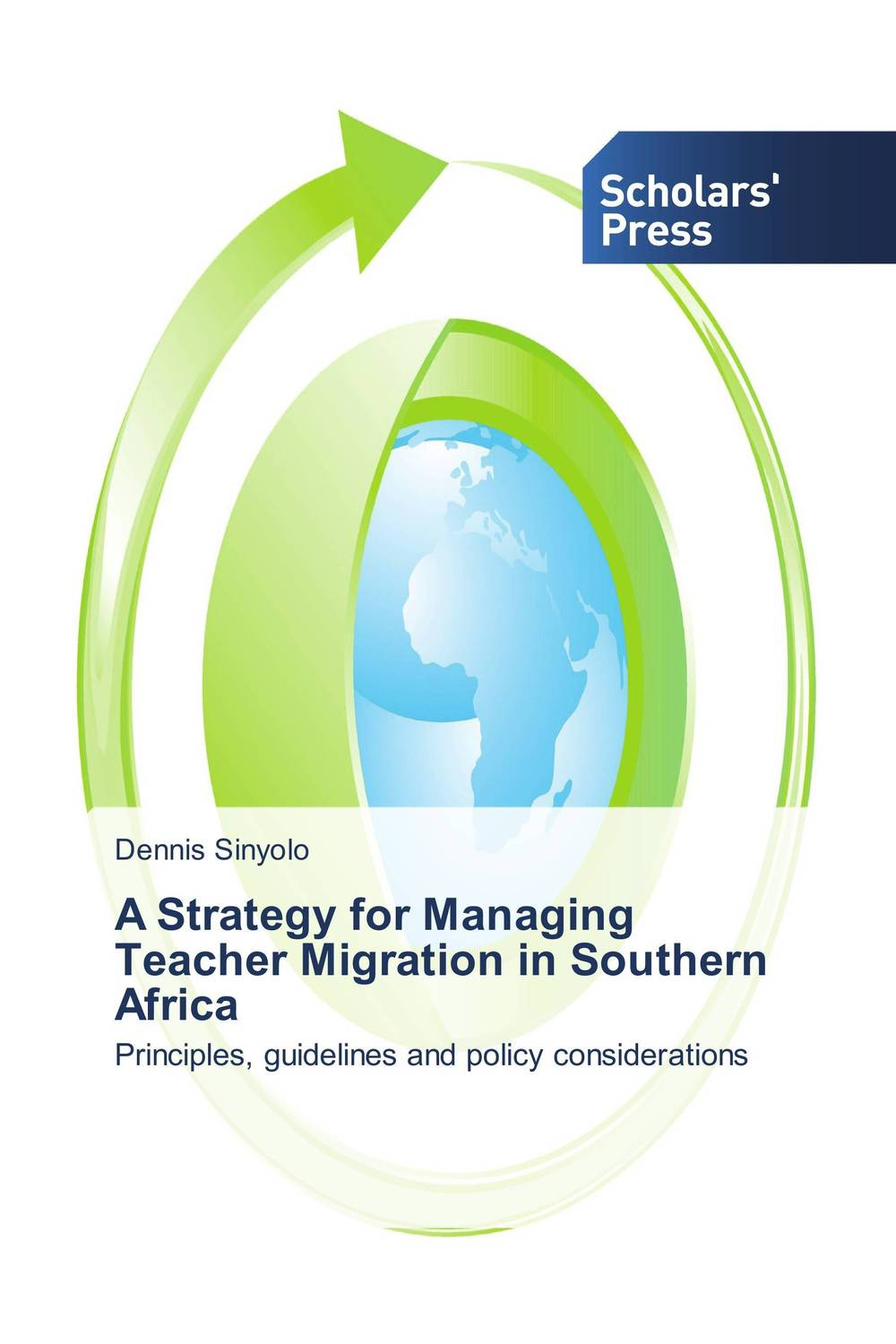 A Strategy for Managing Teacher Migration in Southern Africa