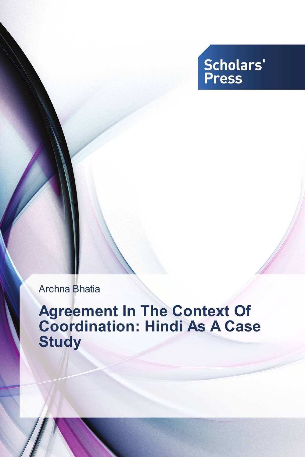 Agreement In The Context Of Coordination: Hindi As A Case Study csp as a coordination language