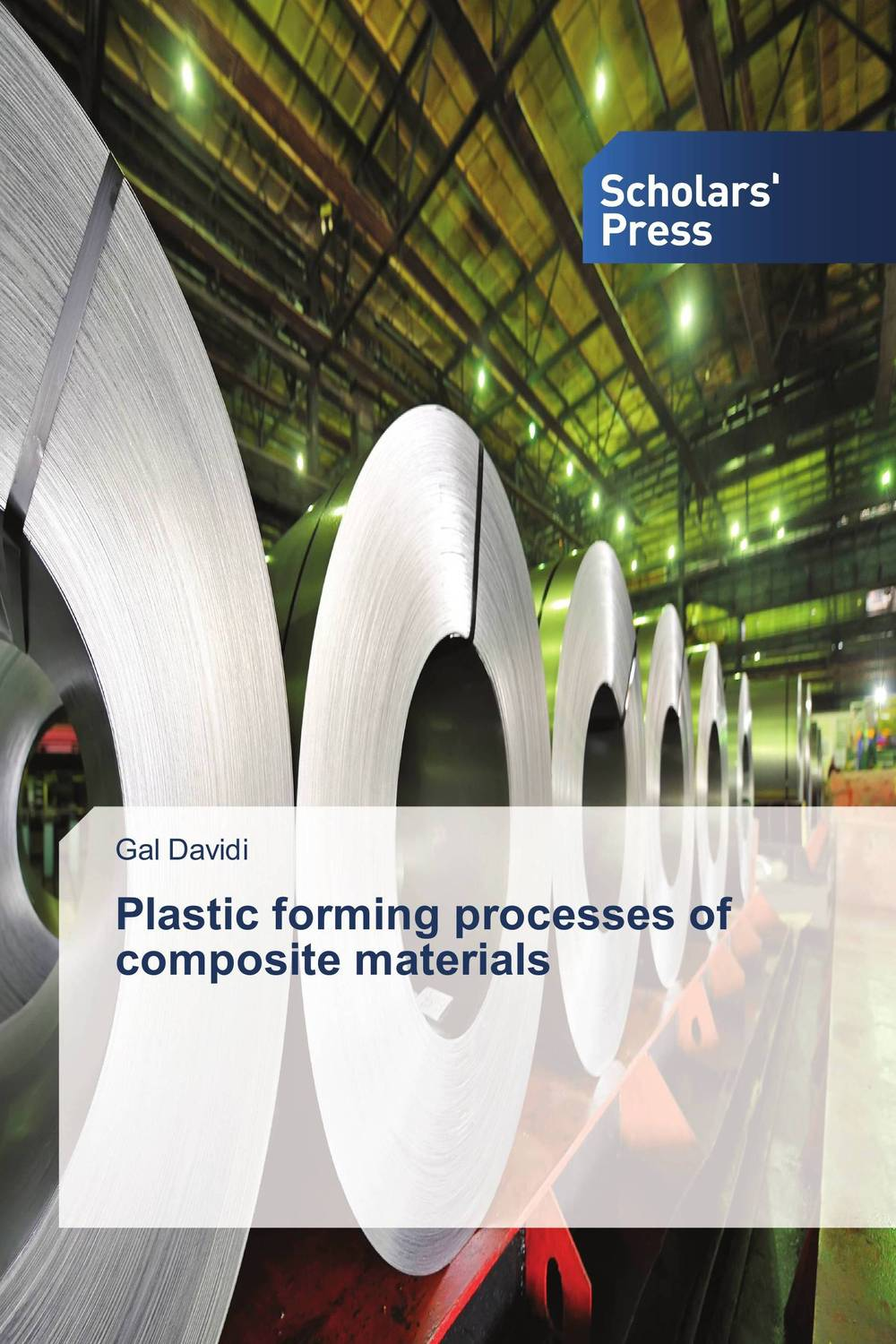 Plastic forming processes of composite materials composite structures design safety and innovation