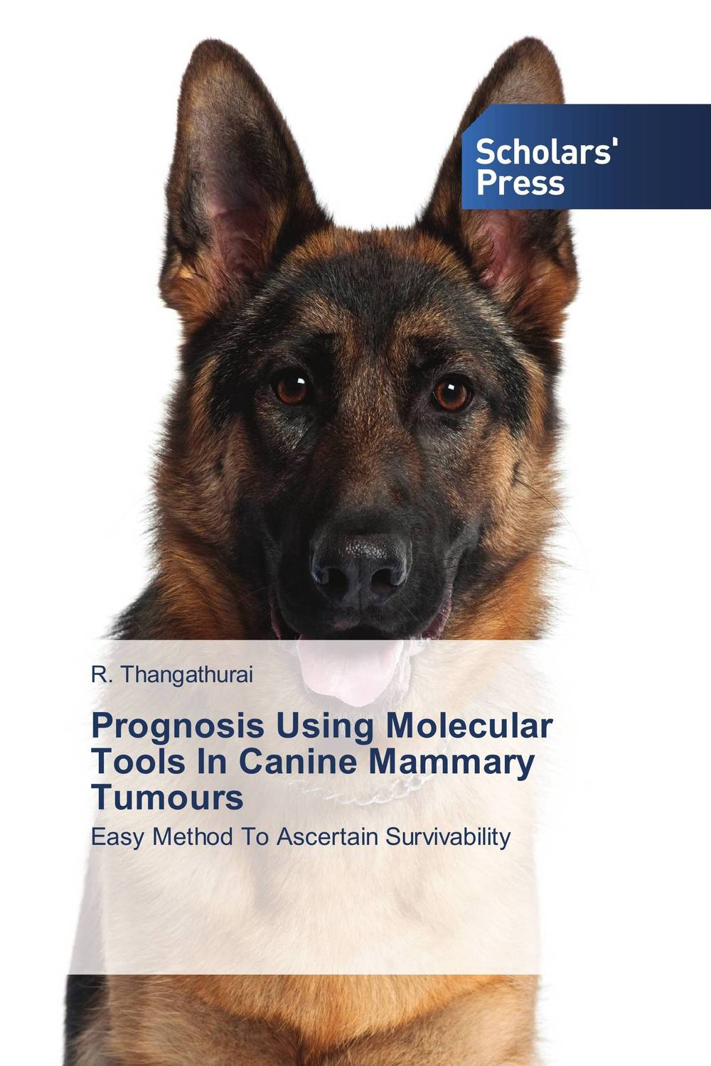 Prognosis Using Molecular Tools In Canine Mammary Tumours santosh kumar singh biodiversity assessment in ocimum using molecular markers