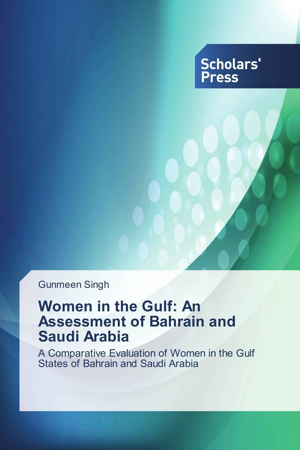 Women in the Gulf: An Assessment of Bahrain and Saudi Arabia affair of state an