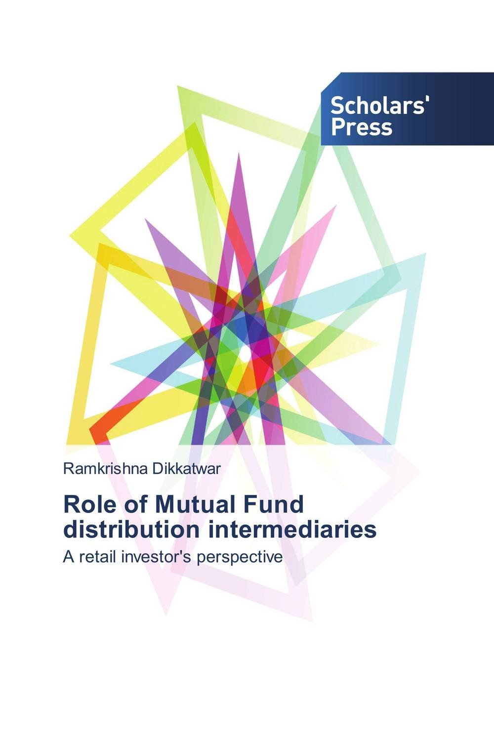 Role of Mutual Fund distribution intermediaries john haslem a mutual funds portfolio structures analysis management and stewardship