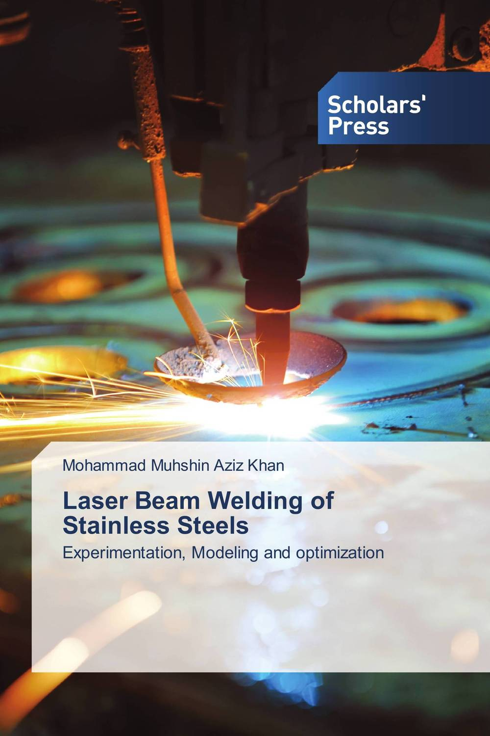 Laser Beam Welding of Stainless Steels laser beam welding of stainless steels