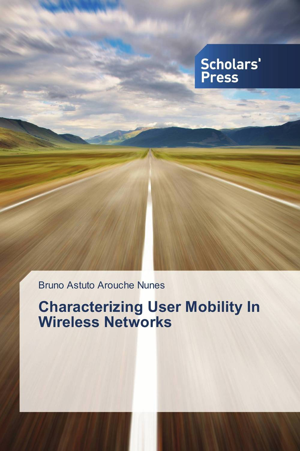 Characterizing User Mobility In Wireless Networks characterizing user mobility in wireless networks