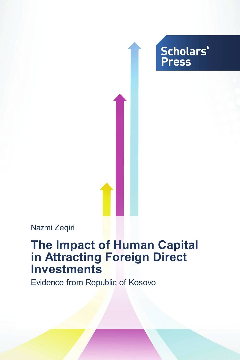 The Impact of Human Capital in Attracting Foreign Direct Investments купить