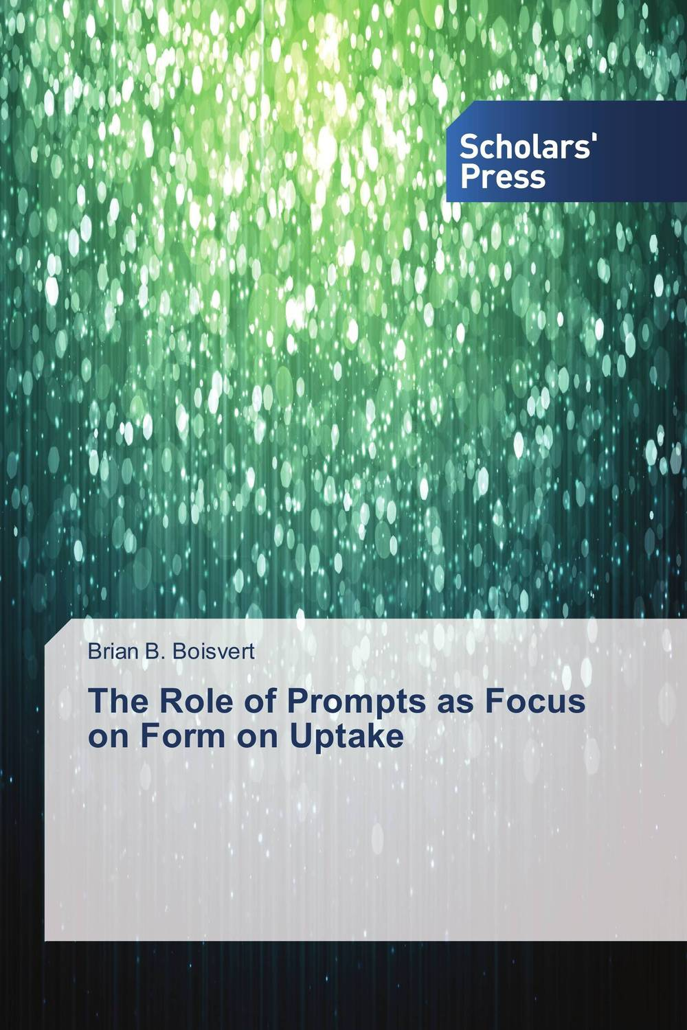 The Role of Prompts as Focus on Form on Uptake the role of evaluation as a mechanism for advancing principal practice