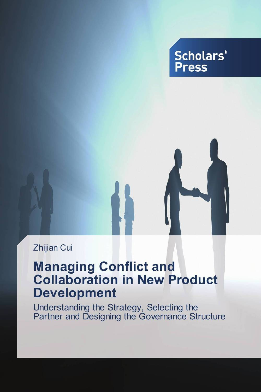Managing Conflict and Collaboration in New Product Development elena samsonova the new technology of managing your life