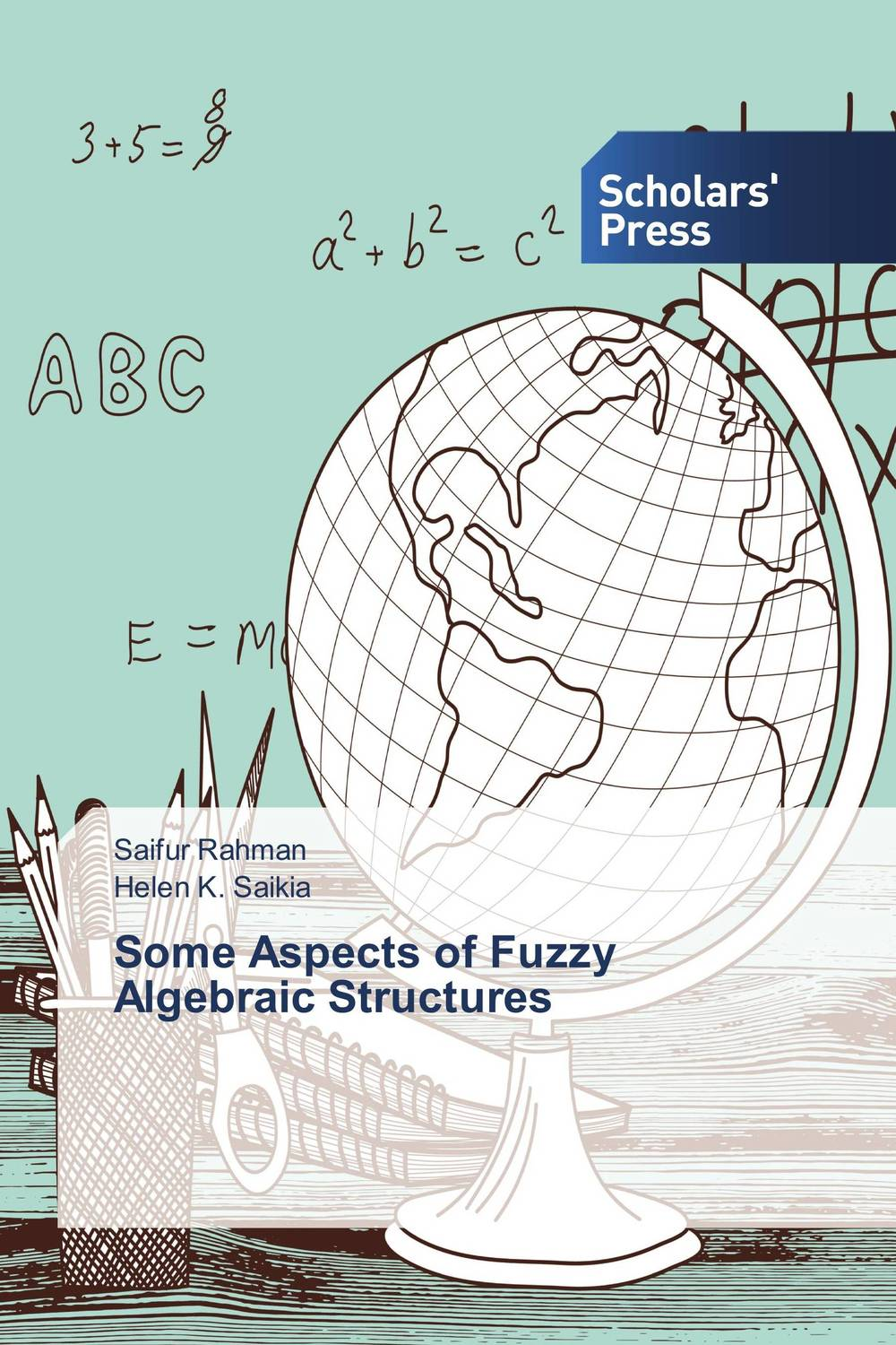 Some Aspects of Fuzzy Algebraic Structures fuzzy graphs
