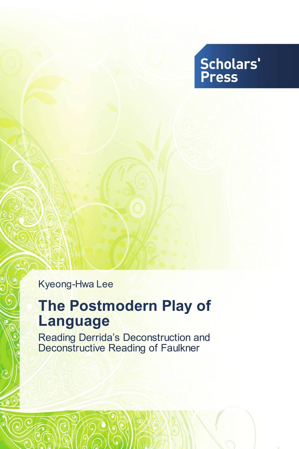 The Postmodern Play of Language the sound and the fury