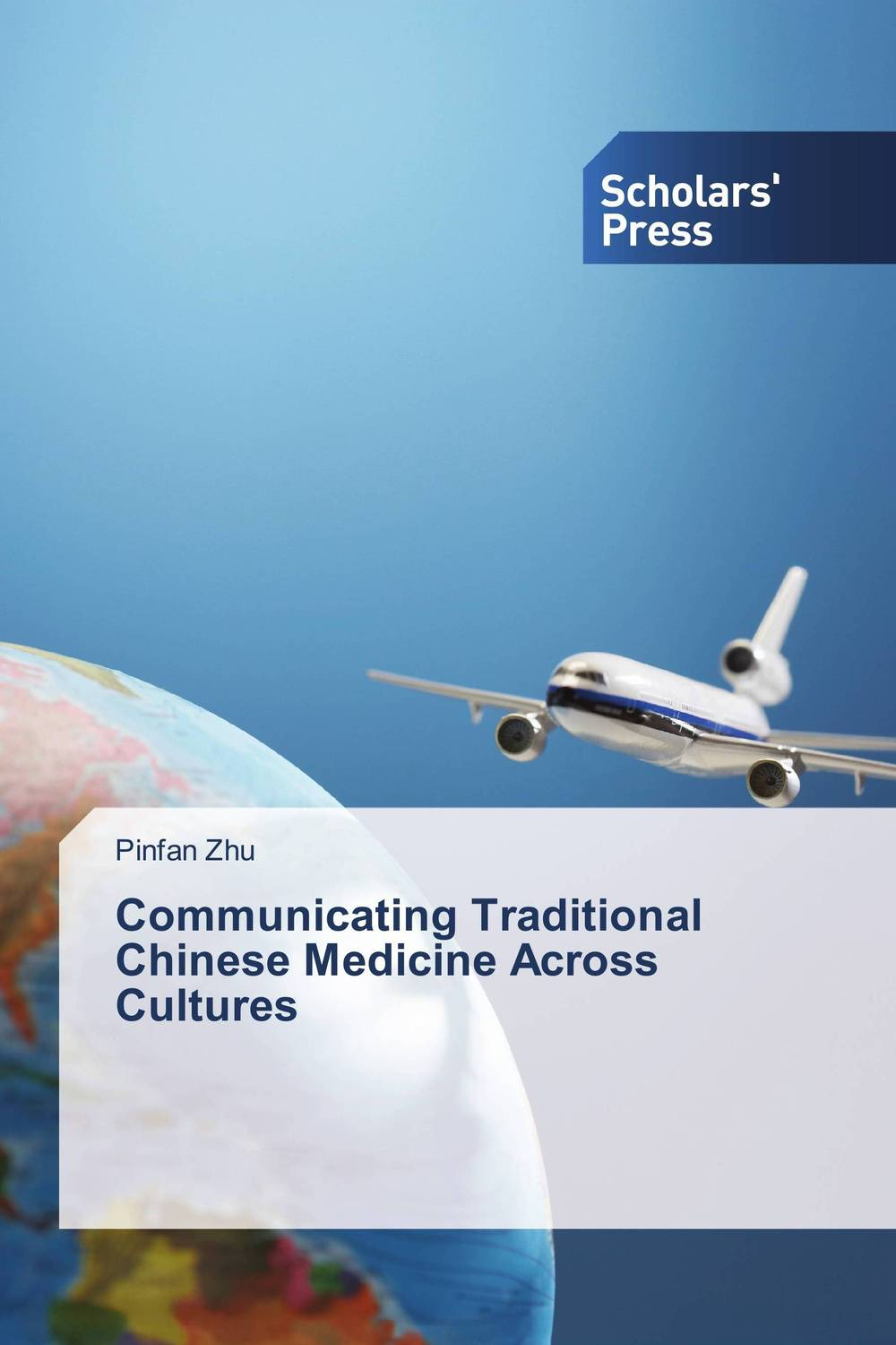 Communicating Traditional Chinese Medicine Across Cultures a cross cultural view of communication objectives in chinese schools