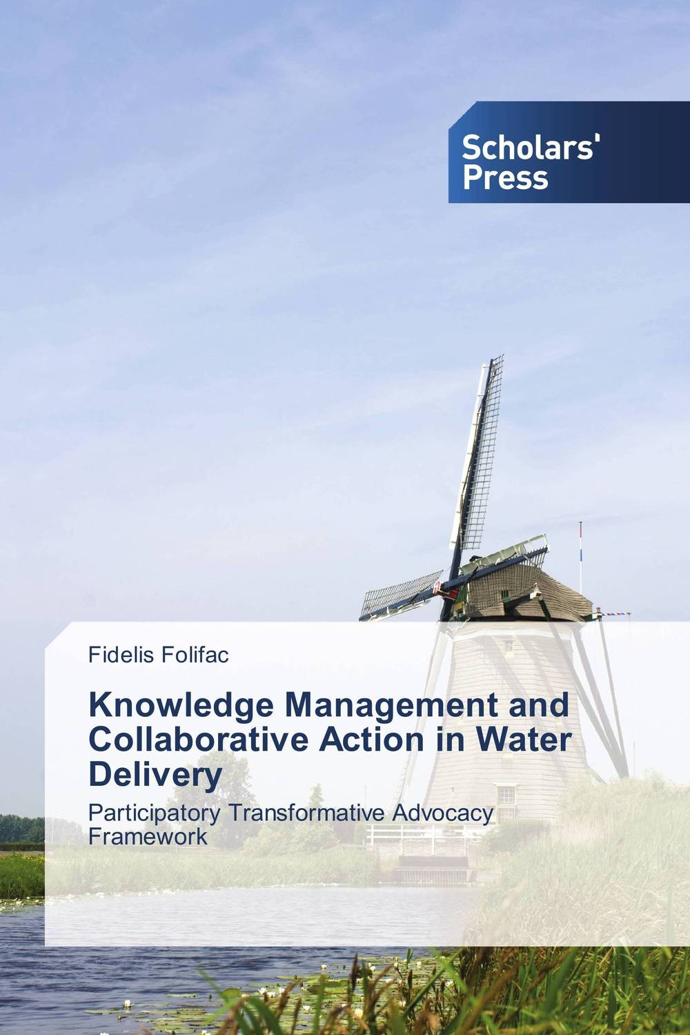 Knowledge Management and Collaborative Action in Water Delivery manage enterprise knowledge systematically