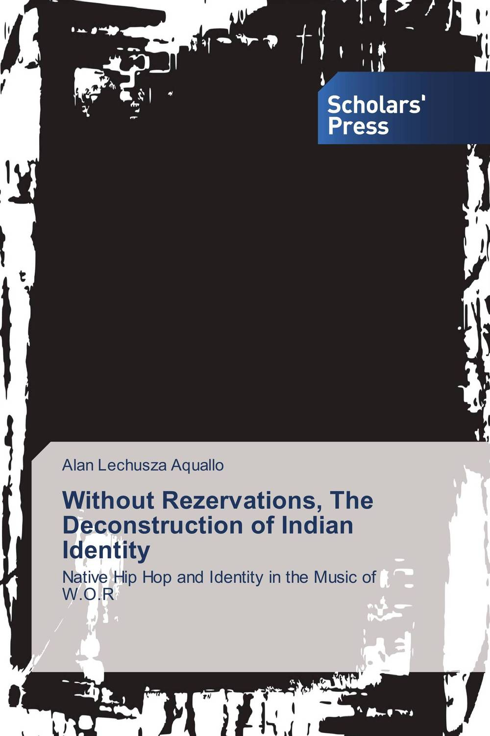 Without Rezervations, The Deconstruction of Indian Identity re establishing identity