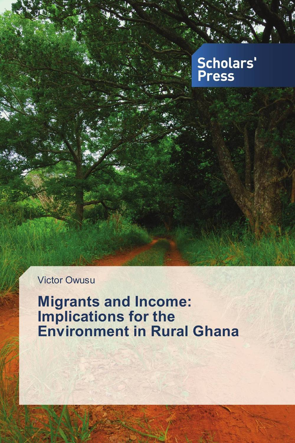 Migrants and Income: Implications for the Environment in Rural Ghana choice of healthcare providers by households in ghana