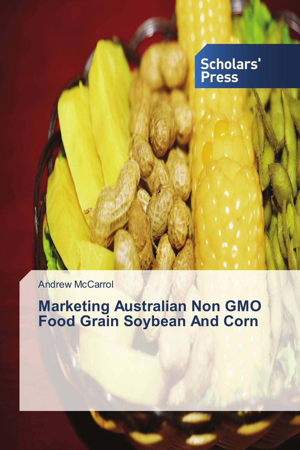 Marketing Australian Non GMO Food Grain Soybean And Corn