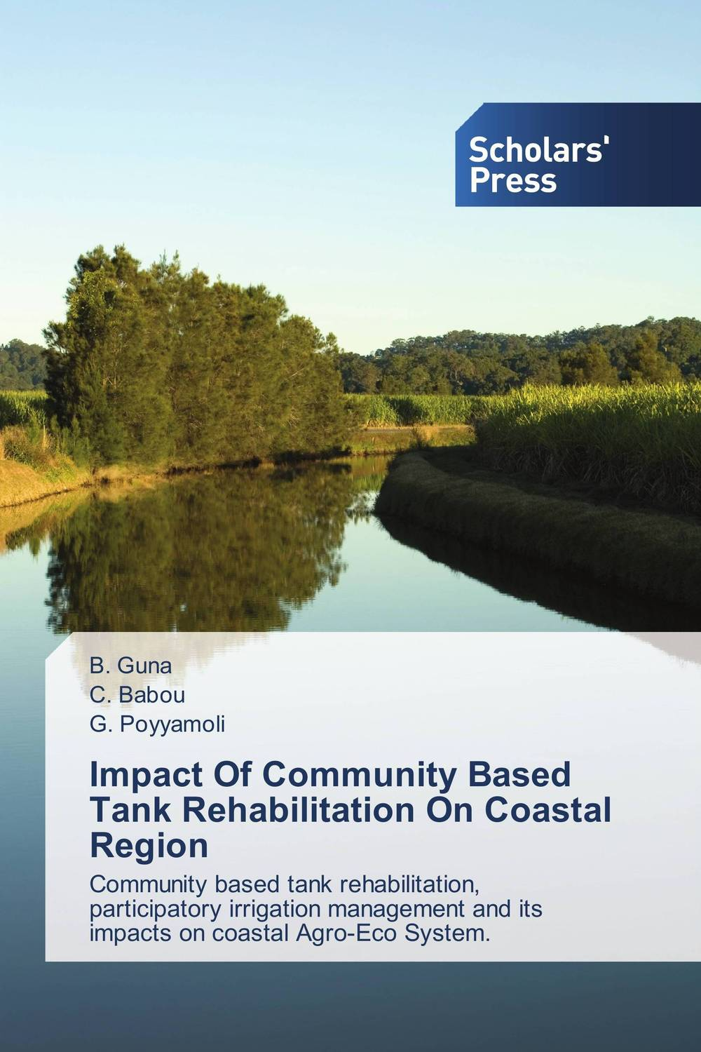 все цены на Impact Of Community Based Tank Rehabilitation On Coastal Region онлайн